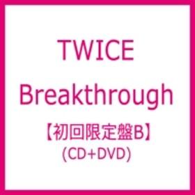 TWICE/Breakthrough (B)(+dvd)(Ltd)