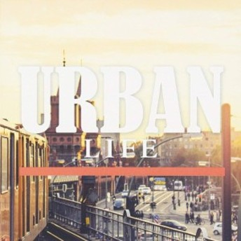 [CD] /URBAN LIFE