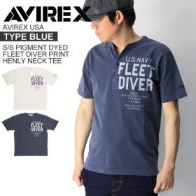 (アビレックス) AVIREX アヴィレックス タイプブルー ピグメント フリート ダイバー ヘンリーネック Tシャツ メンズ レディース