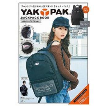 [書籍]/YAKPAK GRAY POUCHver (BACKPACK)/宝島社/NEOBK-2353233
