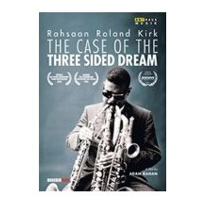 Rahsaan Roland Kirk / Case Of The Three Sided Dream  〔DVD〕