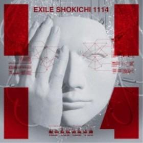 送料無料 EXILE SHOKICHI/1114《生産限定盤》 (初回限定) 【CD+Blu-ray】
