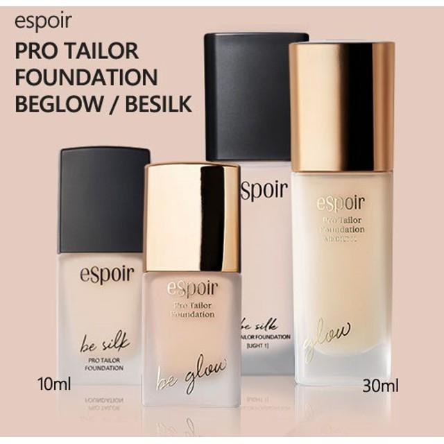 エスプア プロテーラーファンデーションビーグロー/ビーシルクespoir Pro Tailor Foundation be glow/be silk 10ml/30ml