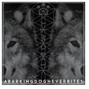 LIBOWTY/A Barking Dog Never Bites