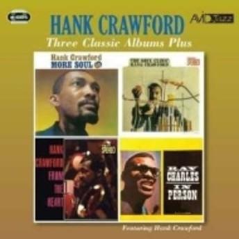 Hank Crawford/Three Classic Albums Plus