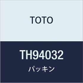 TOTO パッキン TH94032