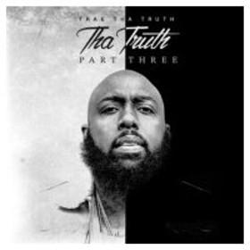 Trae Tha Truth / Tha Truth Part 3  輸入盤 〔CD〕