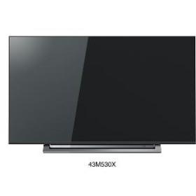 【東芝】 43V型 BS/CS 4Kチューナー内蔵液晶テレビ REGZA(レグザ) 43M530X 据置型液晶TV41~49型