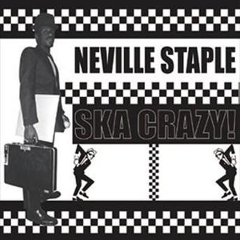 [CD] Neville Staples/SKA CRAZY!