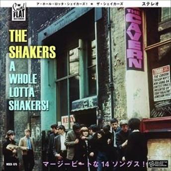 [CD] ザ・シェイカーズ/A WHOLE LOTTA SHAKERS!