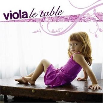 [CD] viola/le table