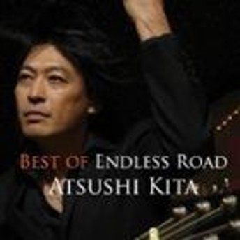 [CD] ATSUSHI KITA/BEST OF ENDLESS ROAD
