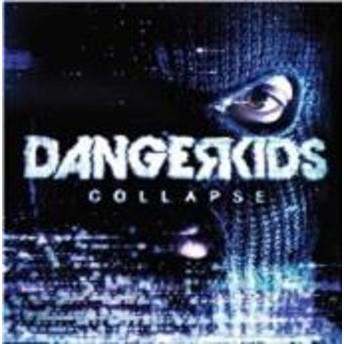 [CD] Dangerkids/Collapse