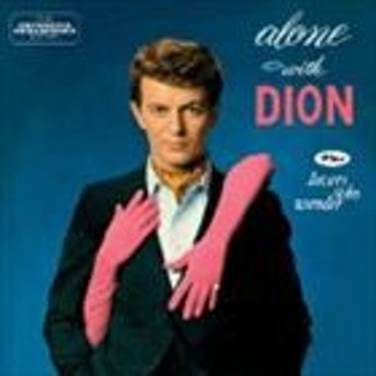 [CD] ディオン/ALONE WITH DION + LOVERS WHO WANDER +6