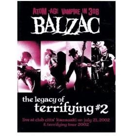 THE LEGACY OF TERRIFYING#2/BALZAC