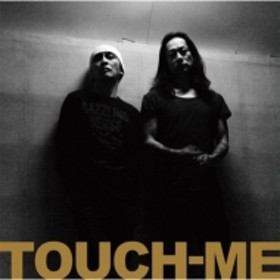 TOUCH-ME (遠藤ミチロウ+中村達也)/Touch-me Live At Apia40 2016-2018