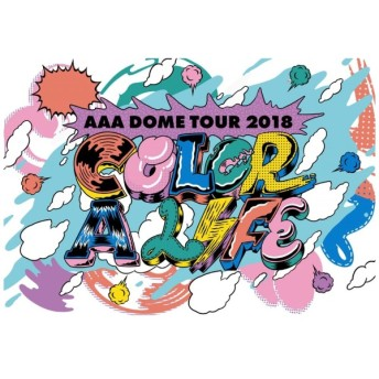 AAA/ AAA DOME TOUR 2018 COLOR A LIFE 通常盤