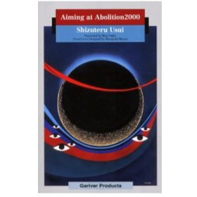 Aiming at abolition2000