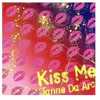 Kiss Me/Janne Da Arc
