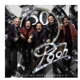 I Pooh / Pooh 50:  L'ultima Notte Insieme 輸入盤 〔CD〕