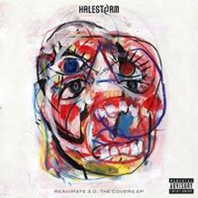 Halestorm ヘイルストーム / Reanimate 3.0: The Covers Ep【CD】