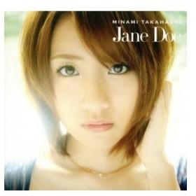 Jane Doe(C)(DVD付)/高橋みなみ