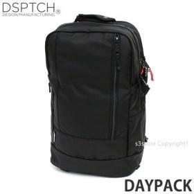 ディスパッチ デイパック DSPTCH Daypack バックパック バッグ リュック かばん 大容量 高品質 アメリカ カラー:Black サイズ:22L