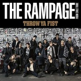 CD / THE RAMPAGE from EXILE TRIBE / THROW YA FIST (CD+DVD)