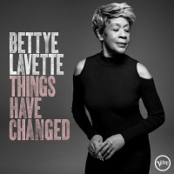 ★ CD / Bettye LaVette / Things Have Changed (輸入盤)