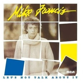 輸入盤 MIKE FRANCIS / LET'S NOT TALK ABOUT IT (LTD) [LP]