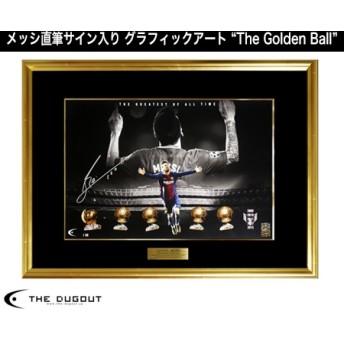 メッシ直筆サイン入りグラフィックアート The Golden Ball