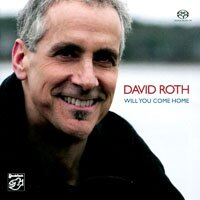 大衛.羅斯:你會回家嗎? David Roth: Will You Come Home (SACD) 【Stockfisch】