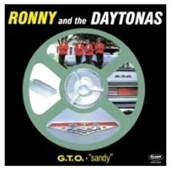 Ronny And The Daytonas / G. T. O.+ Sandy 国内盤 〔CD〕