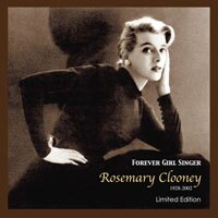 蘿絲瑪麗克隆尼:永遠的女孩歌手 Rosemary Clooney: Forever Girl Singer (CD) 【Concord Records】