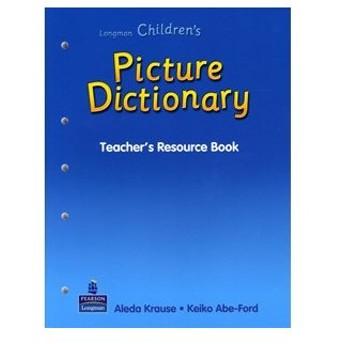 Pearson Longman Longman Children's Picture Dictionary Teacher's Resource Book
