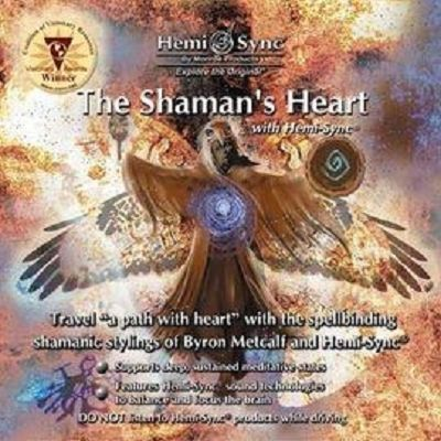 薩滿之心 The Shaman's Heart with Hemi-Sync(正版Hemi-Sync®雙腦同步音樂)