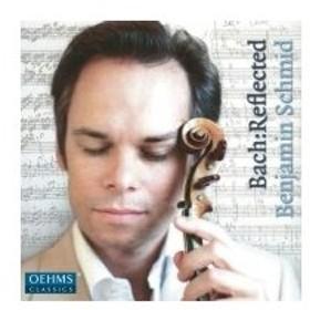 ヴァイオリン作品集 / 『バッハ:リフレクテッド〜J.S.バッハによるインプロヴィゼーション』 ベンヤミン・