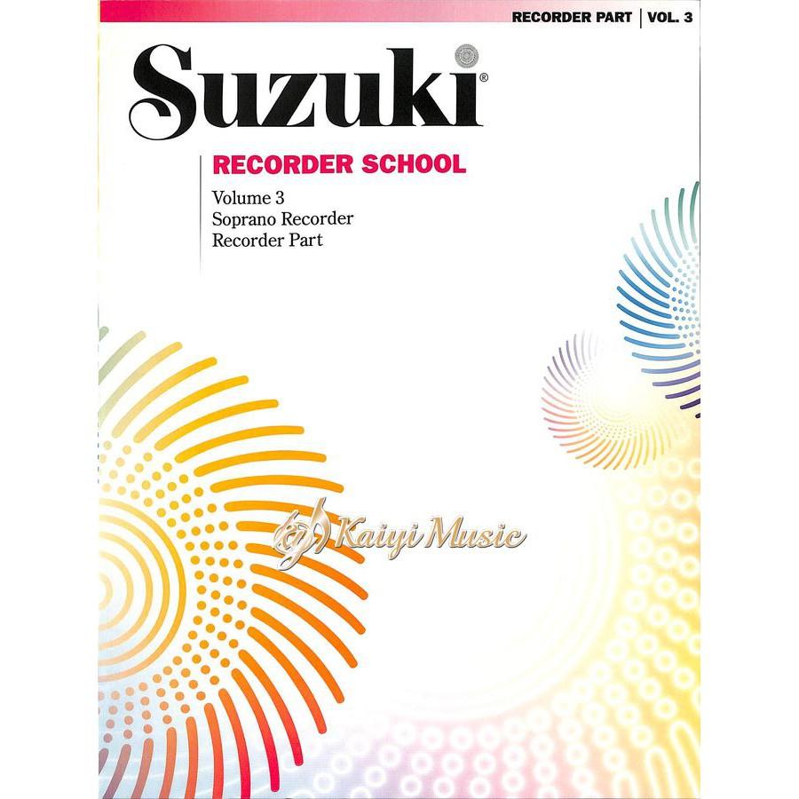 【Kaiyi Music】鈴木高音直笛教本第三冊Suzuki School Soprano Recorder Part3
