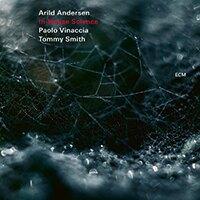 阿里爾德.安德森三重奏:內部科學 Arild Andersen Trio: In-House Science (CD) 【ECM】