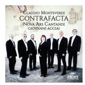 Monteverdi モンテベルディ / Contrafacta:  Acciai  /  Nova Ars Cantandi 輸入盤 〔CD〕