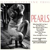 大衛.海索汀三重奏:珍珠 David Hazeltine Trio: Pearls (CD) 【Venus】