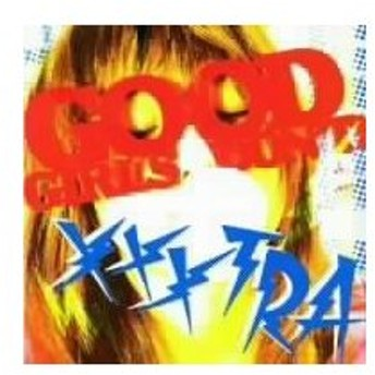 GOOD GIRLS DON'T! XXXTRA/(オムニバス),BERRY ROLL,Shelley Lee,THE DAZES,polyABC,SPA