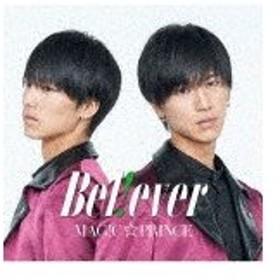 [枚数限定][限定盤]B e l ! e v e r(阿部周平盤)/MAG!C☆PRINCE[CD]【返品種別A】