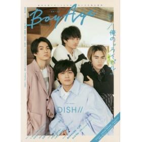 BoyAgeボヤージュ vol.7 DISH///杉野遥亮・横浜流星/FlowBack/洸希〈SUPER★DRAGON〉/noo