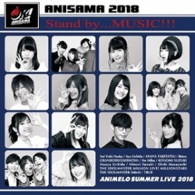 "Stand by...MUSIC!!!(Animelo Summer Live2018 ""OK!"" テーマソング)(中古品)"