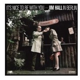Jim Hall ジムホール / It's Nice To Be With You  国内盤 〔CD〕