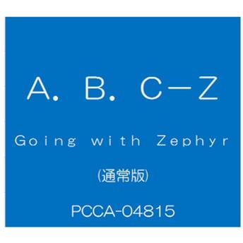 ポニーキャニオンA.B.C-Z / Going with Zephyr [通常盤]【CD】PCCA-04815