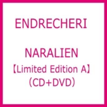 ENDRECHERI/Naralien (A)(+dvd)(Ltd)
