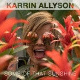 カーリン・アリソン/Some of That Sunshine[AGIPI-3631]【発売日】2019/1/18【CD】