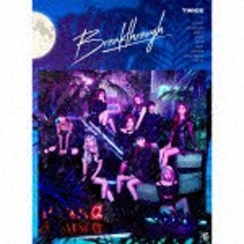 TWICE/Breakthrough (初回限定盤A)[WPZL-31621]【発売日】2019/7/24【CD】